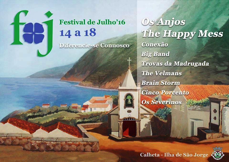 FESTIVAL DE JULHO 2016 / Calheta de São Jorge (14 a 18 de Julho)