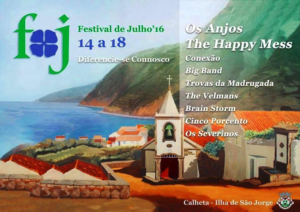 CALHETA EM FESTA / FESTIVAL DE JULHO 2016 / Calheta de São Jorge. (14 a 18)