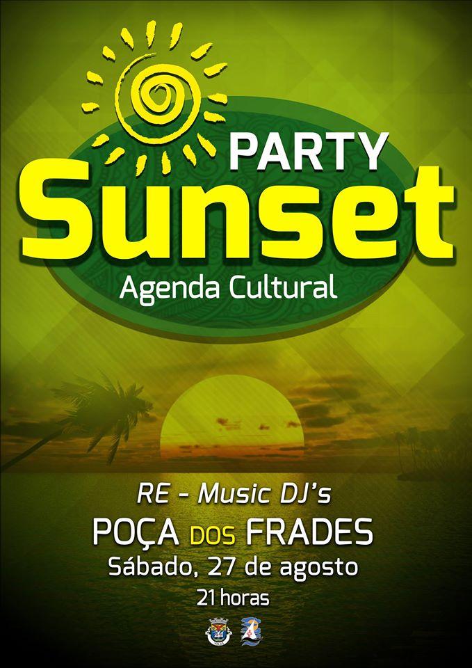 SUNSET PARTY – POÇA DOS FRADES – VELAS – ILHA DE SÃO JORGE /27 de Agosto
