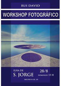 WORKSHOP FOTOGRÁFICO – CASA DO POVO DE VELAS – ILHA DE SÃO JORGE (Dia 28)