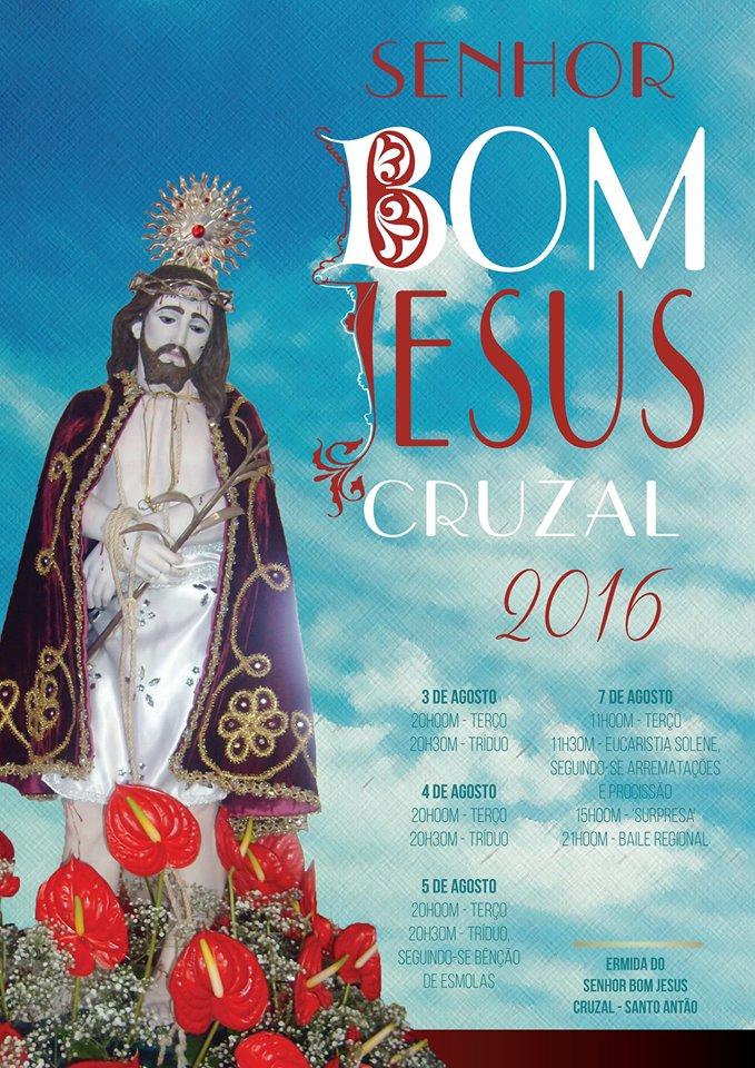 FESTA DO SENHOR BOM JESUS – CRUZAL / SANTO ANTÃO – (Ilha de São Jorge) (6 e 7 de Agosto)