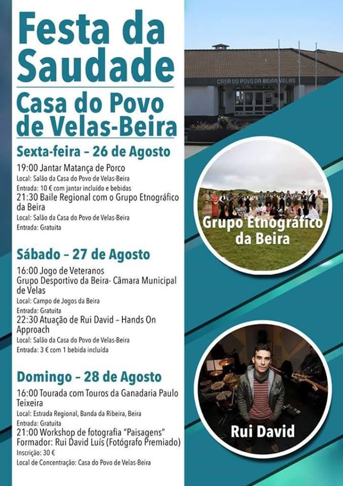 FESTA DA SAUDADE – BEIRA – ILHA DE SÃO JORGE, DIAS 26, 27 E 28 DE AGOSTO.