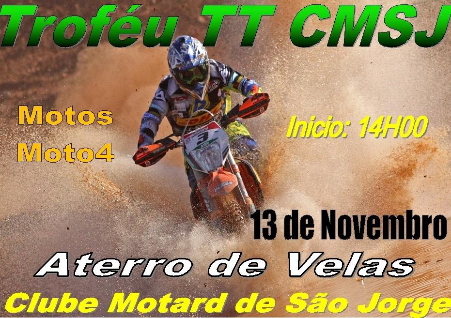 TROFÉU TT – CLUBE MOTARD DE SÃO JORGE (Domingo dia 13/Novembro)