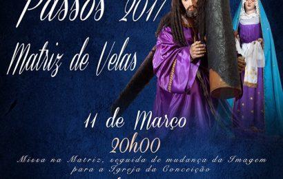 SENHOR DOS PASSOS – MATRIZ DE VELAS – ILHA DE SÃO JORGE (11 e 12 Março)