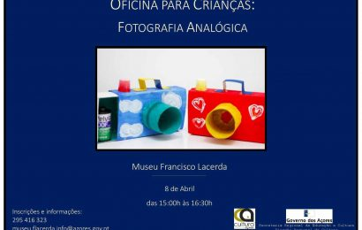 Museu Francisco de Lacerda promove oficina de fotografia analógica  – Vila da Calheta – Ilha de São Jorge (8 de Abril)