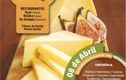 """QUEIJO """"SÃO JORGE"""" PROMOVIDO EM FESTIVAL (31 Março a 9 de Abril) – Ilha de São Jorge"""