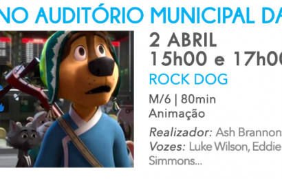 "SESSÃO DE CINEMA INFANTIL ""ROCK DOG"" NO AUDITÓRIO MUNICIPAL DAS VELAS (2 de Abril)"