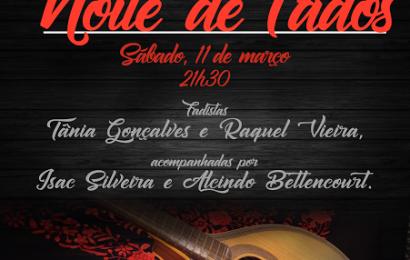 """""""NOITE DE FADOS"""" NO AUDITÓRIO MUNICIPAL DAS VELAS – Ilha de São Jorge (11 de Março / sábado)"""