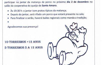 CASA DO POVO DE SANTO AMARO PROMOVE JANTAR DA MATANÇA / BAILES REGIONAIS (2 de Dezembro) – Ilha de São Jorge