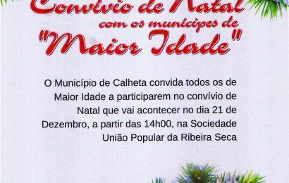 """MUNICÍPIO DA CALHETA PROMOVE CONVÍVIO DE NATAL PARA OS DE """"MAIOR IDADE"""" – Próximo dia 21 (quinta-feira) pelas 14H00 – Ilha de São Jorge"""