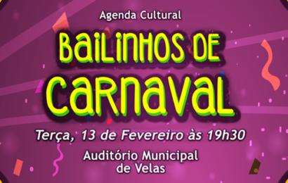 BAILINHOS DE CARNAVAL NO AUDITÓRIO MUNICIPAL DE VELAS – (Próxima terça-feira, dia 13, Dia de Carnaval)