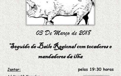 JANTAR DA MATANÇA E BAILES REGIONAIS – Rosais – Ilha de São Jorge (próximo dia 3 de Março)