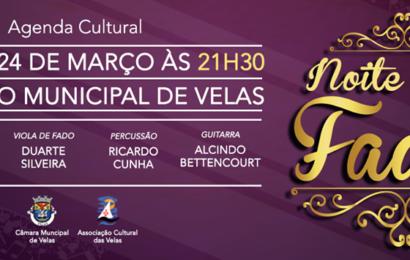 NOITE DE FADOS – AUDITÓRIO MUNICIPAL DE VELAS – Ilha de São Jorge (Próximo sábado 24 pelas 21H30)