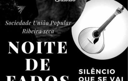 SOCIEDADE UNIÃO POPULAR (RIBEIRA SECA) PROMOVE NOITE DE FADOS COM JANTAR – Ilha de São Jorge (próximo dia 28 de Abril)