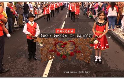 MARCHA DOS ROSAIS, DESFILA NO FESTIVAL DE JULHO / 2019 – Vila da Calheta – Ilha de São Jorge (c/ vídeo)